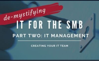 Three models of SMB IT Management – Creating Your IT Team